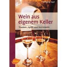 Wein aus eigenem Keller