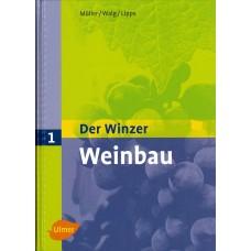 Der Winzer Band 1: Weinbau